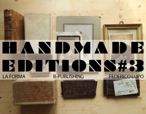 Handmade Editions #3 - Workshop di microeditoria indipendente